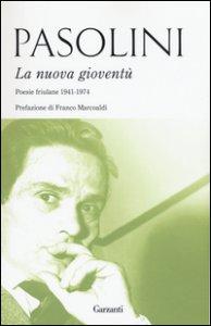 Copertina di 'La nuova gioventù. Poesie friulane (1941-1974)'