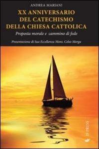 Copertina di 'XX anniversario del Catechismo della Chiesa Cattolica'