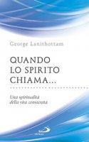 Quando lo spirito chiama..... - George Lanithottam