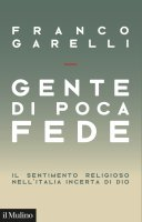 Gente di poca fede - Franco Garelli