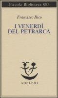 I venerdì del Petrarca - Rico Francisco