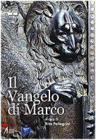 Il Vangelo di Marco - Rita Pellegrini