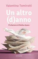 Un altro (d)anno - Tomirotti Valentina