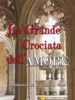 La Grande Crociata dell'Amore - Catalina Rivas