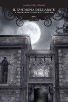 Il fantasma dell'abate. La tentazione di Maurice Treherne - Alcott Louisa May