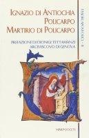 I padri apostolici [vol_2] / Ignazio di Antiochia. Policarpo. Martirio di Policarpo