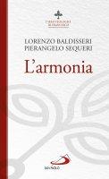 L' armonia - Lorenzo Baldisseri, Pierangelo Sequeri