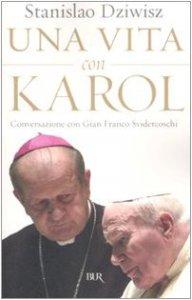 Copertina di 'Una vita con Karol. Conversazione con Gian Franco Svidercoschi'