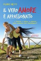 Il vero amore è appassionato - Filippo Betti