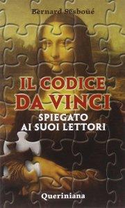 Copertina di 'Il Codice da Vinci spiegato ai suoi lettori'