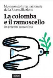 Copertina di 'La colomba e il ramoscello'
