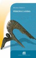 Persona e anima - Serretti Massimo