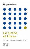 Le Sirene di Ulisse - Hugo Rahner