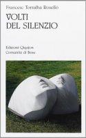 Volti del silenzio - Torralba Roselló Francesco