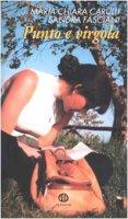 Punto e virgola. L'attesa e l'incontro - Carulli M. Chiara, Fasciani Sandra
