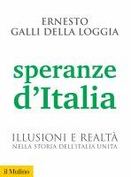 Speranze d'Italia - Ernesto Galli della Loggia