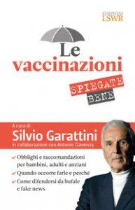 Copertina di 'Le vaccinazioni spiegate bene'