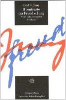 Il contrasto tra Freud e Jung - Jung Carl G.
