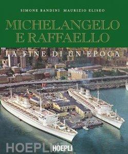 Copertina di 'Michelangelo e Raffaello'