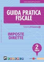 Guida Pratica Fiscale Imposte Dirette 2/2014 - Luca Bilancini