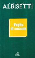 Voglia di coccole - Albisetti Valerio