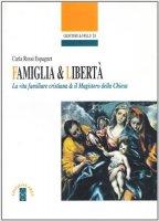 Famiglia & libertà - Rossi Espagnet Carla