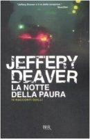 La notte della paura. 16 racconti gialli - Deaver Jeffery