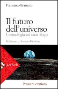 Copertina di 'Il futuro dell'universo'