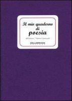 Il mio quaderno di poesia - Caratozzolo Vittorio