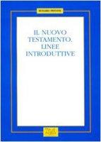 Il Nuovo Testamento. Linee introduttive - Pistone Rosario