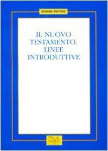 Copertina di 'Il Nuovo Testamento. Linee introduttive'