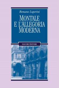 Copertina di 'Montale e l'allegoria moderna'