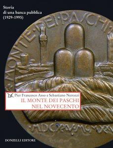 Copertina di 'Il Monte dei Paschi nel Novecento'