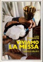 Viviamo la Messa - Luigi Guglielmoni
