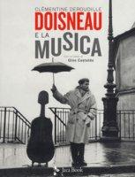Doisneau e la musica - Deroudille, Castaldo