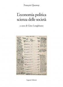 Copertina di 'L'economia politica, scienza delle società'