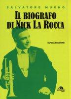 Il biografo di Nick La Rocca. Come entrare nelle storie del jazz - Mugno Salvatore