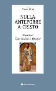 Copertina di 'Nulla anteporre a Cristo'