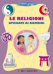 Copertina di 'Le religioni spiegate ai bambini'