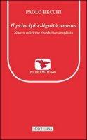 Il principio dignità umana - Paolo Becchi