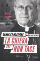 La Chiesa che non tace - Mogavero Domenico, Galeazzi Giacomo