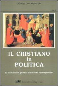 Copertina di 'Il cristiano in politica'