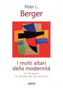 Copertina di 'I molti altari della modernità'