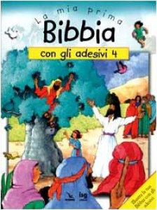 Copertina di 'La mia prima Bibbia con gli adesivi. Vol. 4'