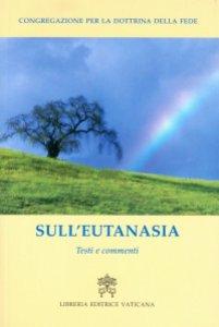 Copertina di 'Sull'eutanasia. Testi e commenti'