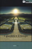 I giardini e il tempo - Cocco Enzo