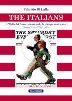 The italians. L'Italia del Novecento secondo la stampa americana - Di Lalla Fabrizio