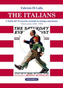 Copertina di 'The italians. L'Italia del Novecento secondo la stampa americana'