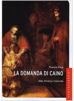 La domanda di Caino - Franco Riva