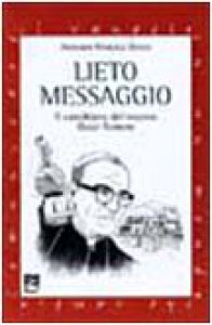 Copertina di 'Lieto messaggio. Il catechismo del vescovo Oscar Romero'